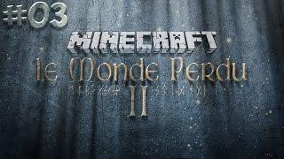 #3 Minecraft: Le Monde Perdu II - LE CONSEIL DES SHAMANS !