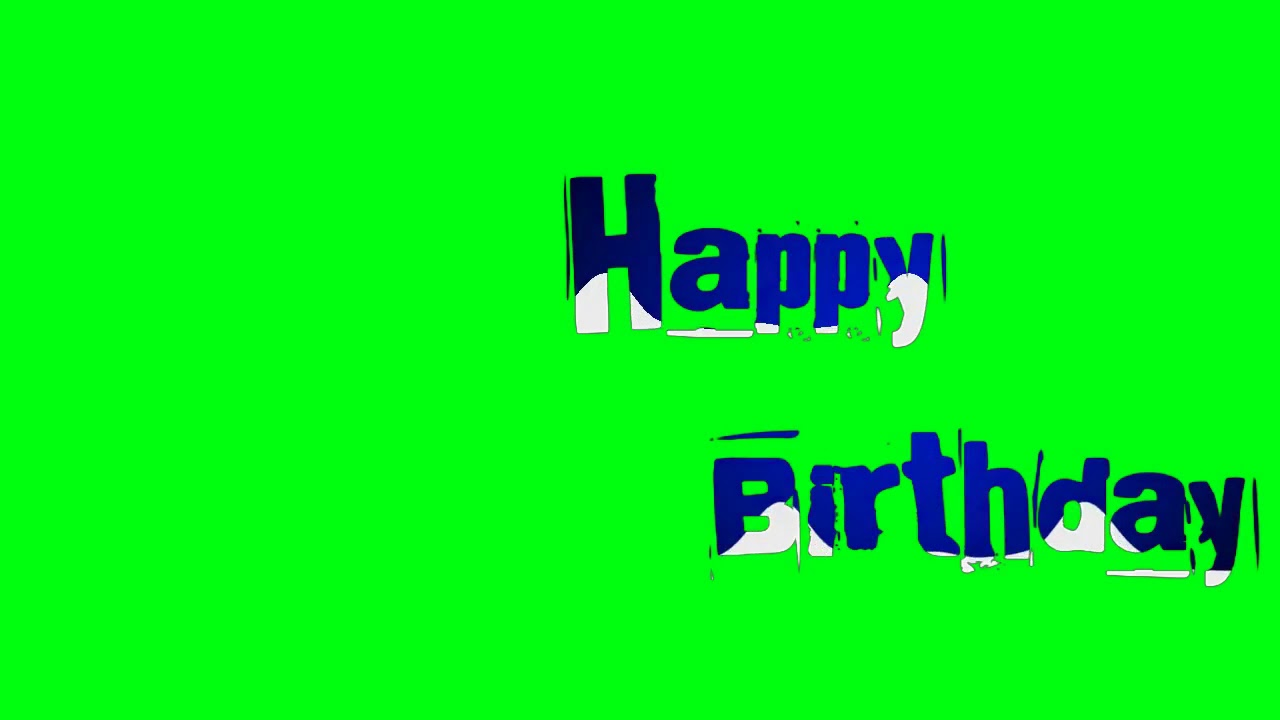 Happy Birthday Song Green Screen In Tamil Youtube