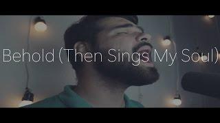 Hillsong Worship - Behold (Then Sings My Soul) (Português Oficial)
