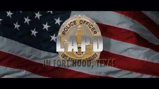 LAPD Fort Hood Recruitment Video - California Dreamin