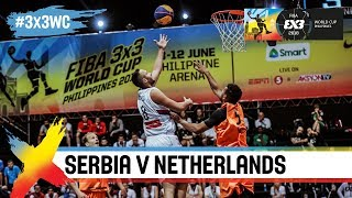 Serbia v Netherlands | Full Game | FIBA 3×3 World Cup 2018