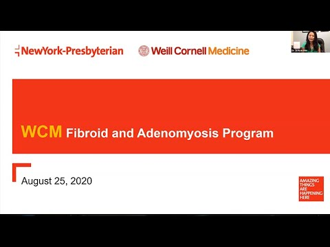 The Fibroid & Adenomyosis Program at NewYork-Presbyterian/Weill Cornell Medical Center