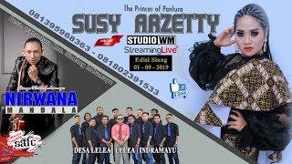 Live SUSY ARZETTY || LELEA || LELEA || INDRAMAYU || Edisi Siang 01-09-2019