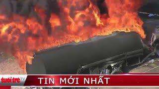 ⚡ Tin mới nhất | Cháy hai xe bồn chở xăng dầu