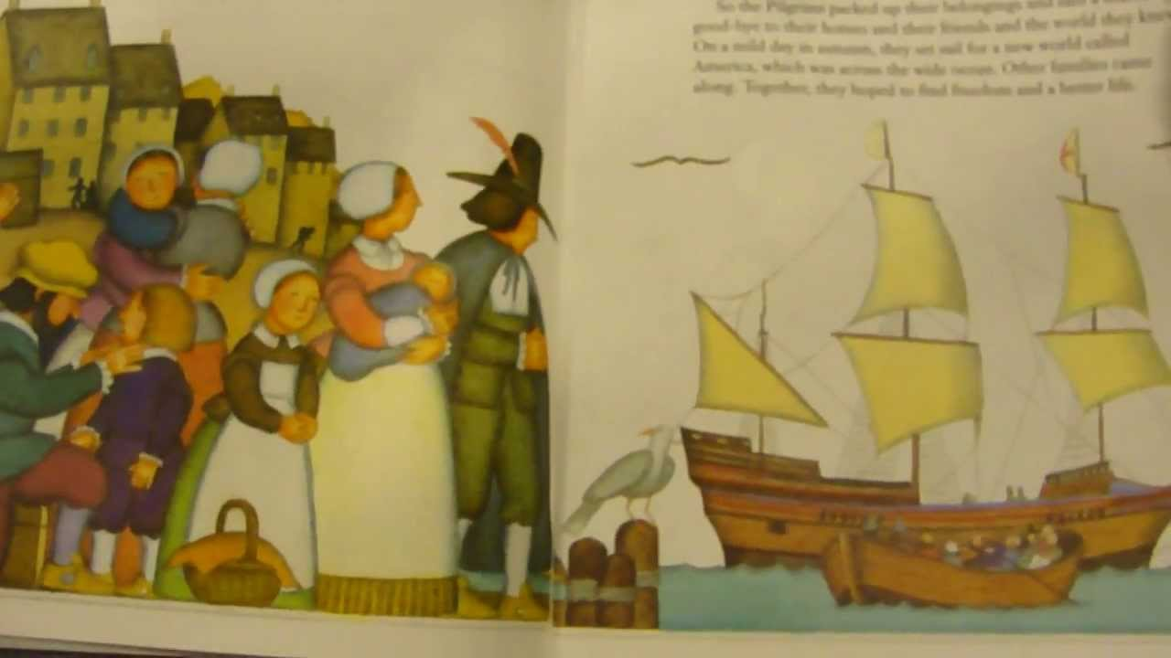 The Story Of The Pilgrims Thanksgiving Read Aloud Picture Book Story