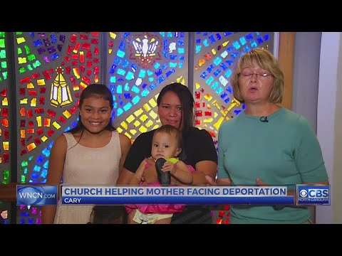 Cary church helping mom facing deportation