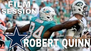 The Dallas Cowboys  to bring in  Robert Quinn | Film Session
