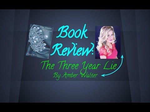 The Three Year Lie - Amber Walter - Google книги