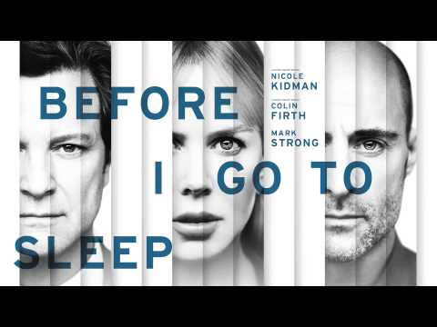 Before I Go To Sleep (2014) - End Titles - OST