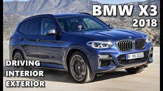 2018 BMW X3 - Exterior Interior Driving