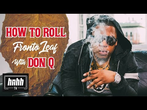 How to Roll a Fronto Leaf with Don Q (HNHH)