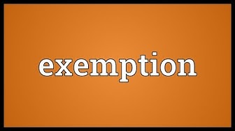 Exemption Meaning