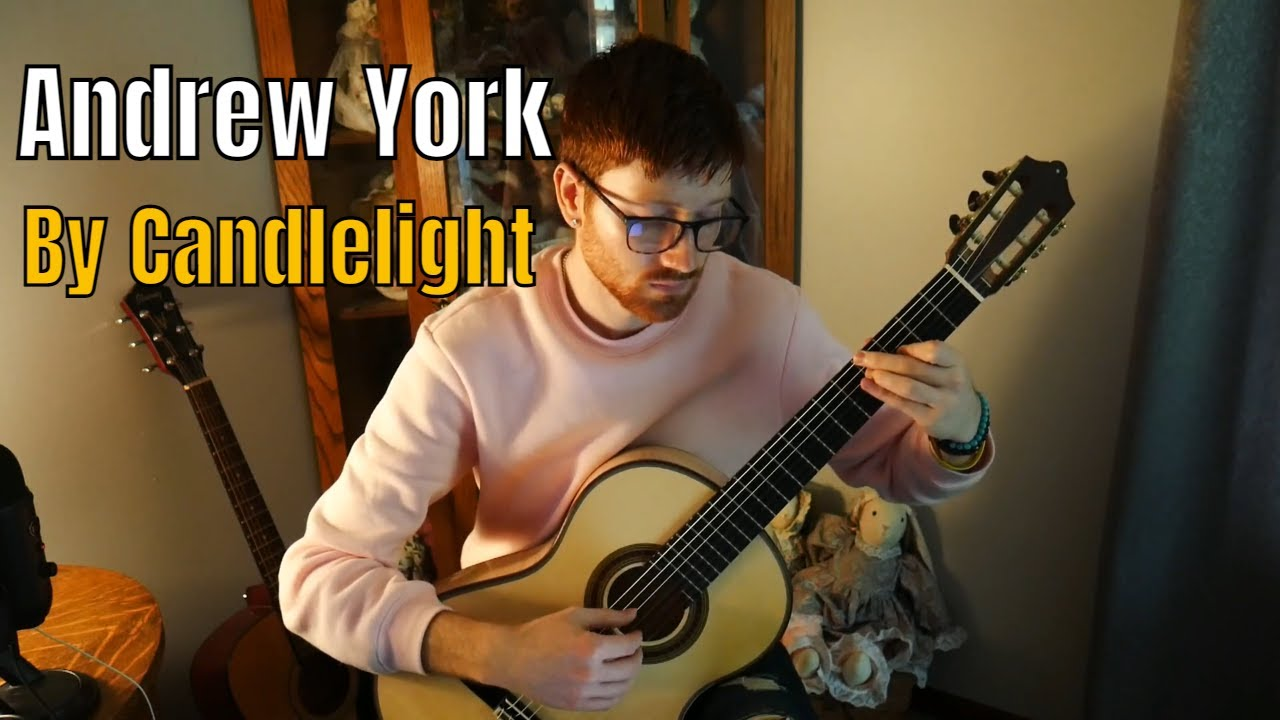 By Candlelight   Andrew York   Classical Guitar