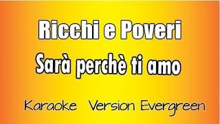 Ricchi e Poveri - Sarà Perchè Ti Amo (karaoke italiano)