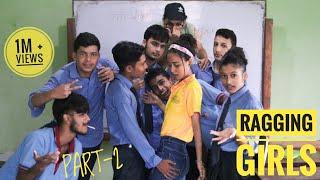 Boys Ragging School Girls || Part-2 || School BoyZ