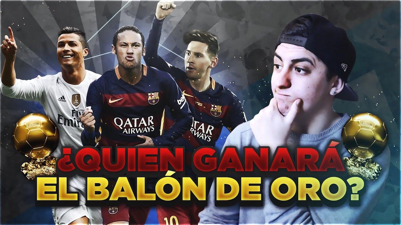 Vlog Quien Ganara El Balón De Oro Youtube