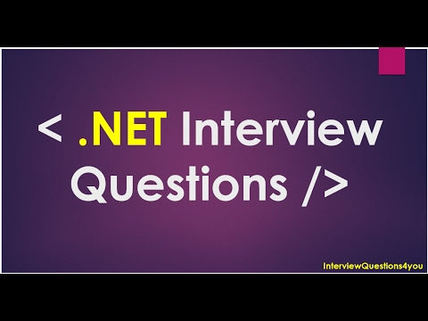 .Net Interview Qustions | asp net interview questions | dot net interview questions
