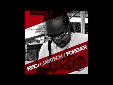 KMC feat. Jamtech - Forever (Original Mix)