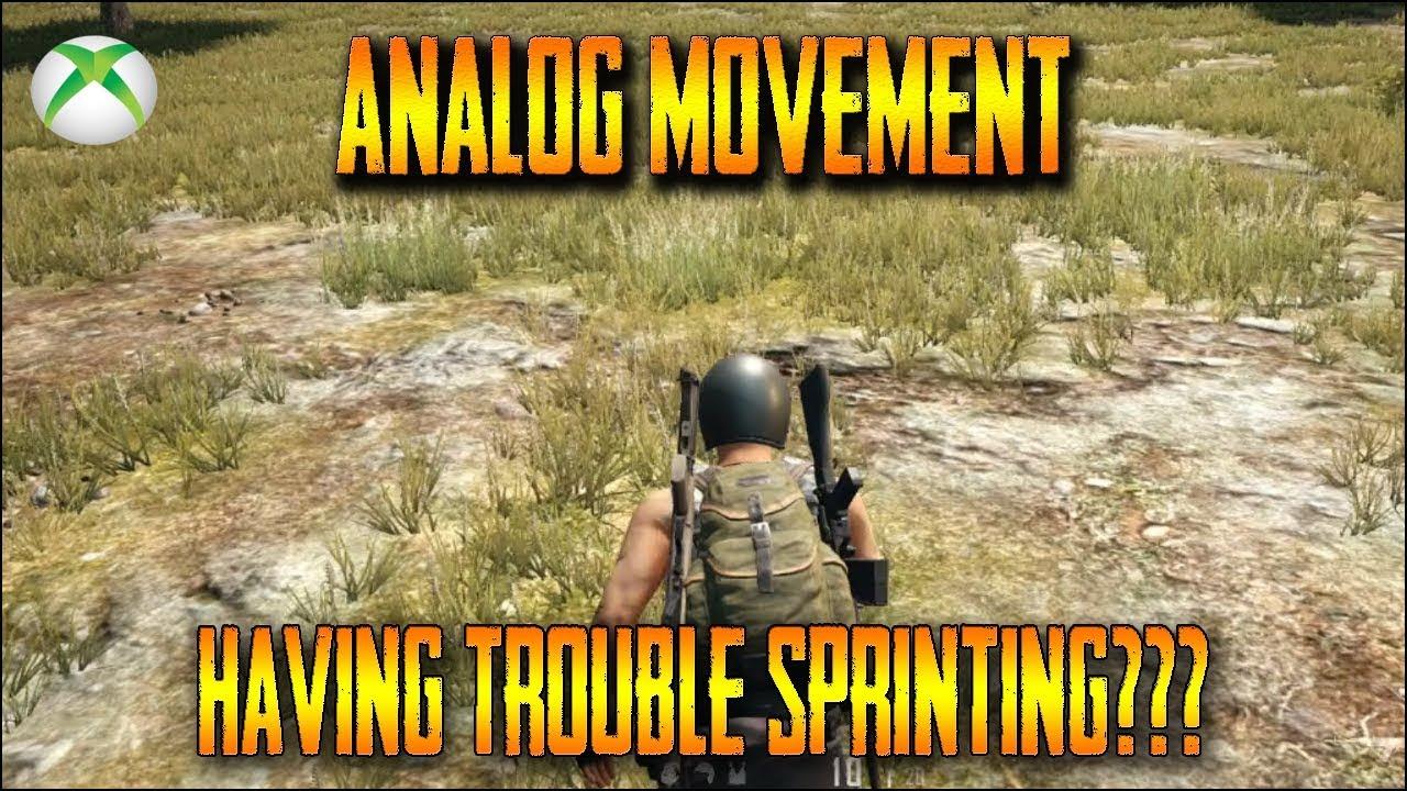 PUBG Xbox One - Analog Movement Hotfix Sprint Fix (PlayerUnknown's  Battlegrounds)
