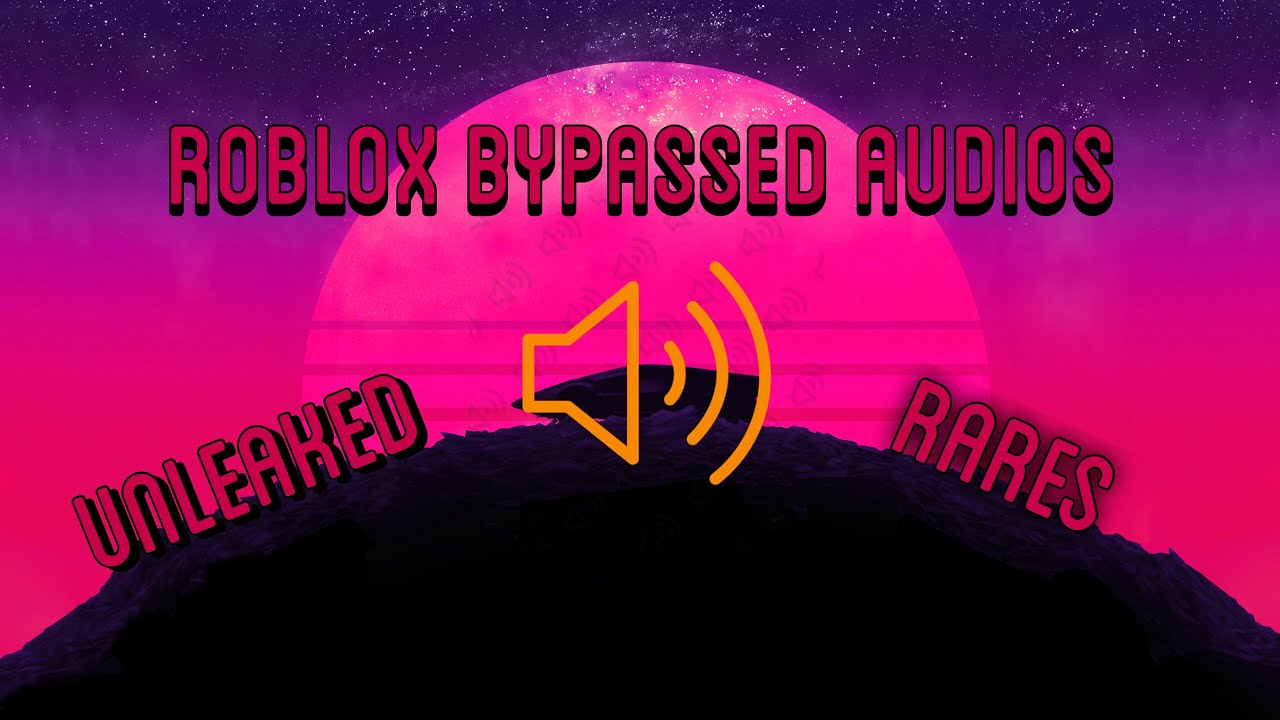 Tested Roblox Rare Bypassed Audios 2019 All Work By Cynical