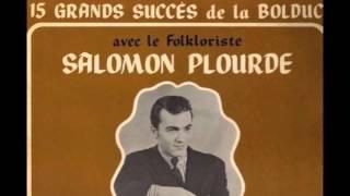 Salomon Plourde - La Pitoune