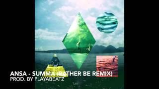 ANSA - SUMMA (rather be remix) (DIE VAMUMMTN)