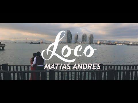 5- MATIAS ANDRES - LOCO [VIDEOLYRICS OFICIAL/LETRA]