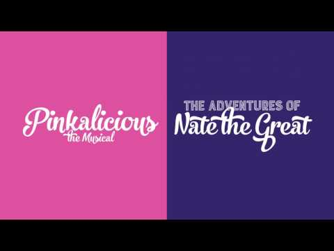 Pittsburgh Playhouse Jr.  Presents: Pinkalicious & The Adventures of Nate The Great