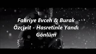 Fahriye & Burak Hasretinle Yandı lyrics / Hasretinle Yandı كلمات اغنية
