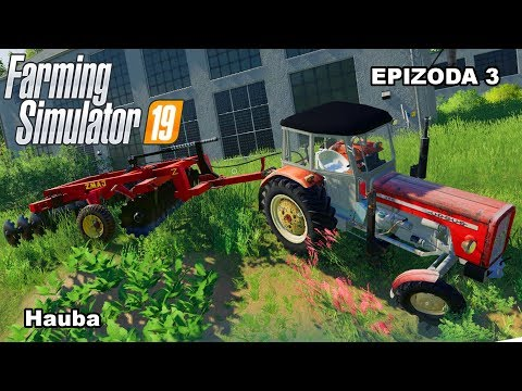 Farming Simulator 2019   Hauba   Epizoda 3