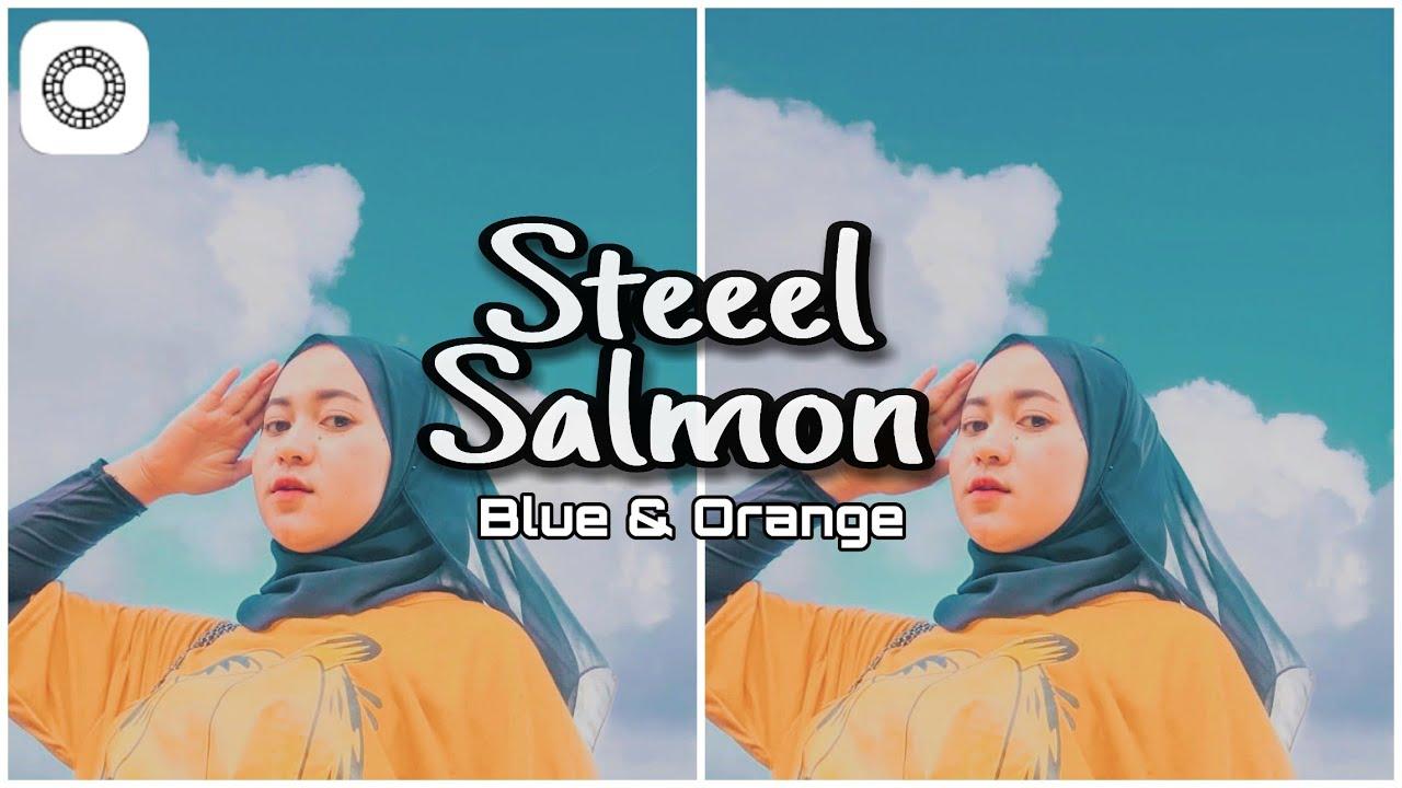 Tutorial Edit Foto Kekinian Ala Selebgram l Steel Blue ...