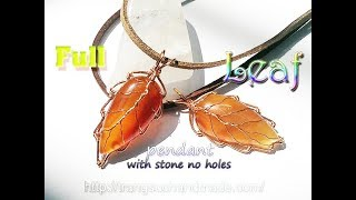 Leaf pendant with Flat Teardrop stone without holes - full version ( slow ) 323