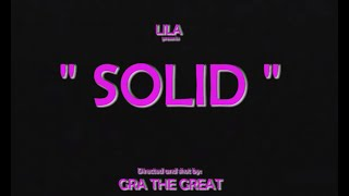 Lila - Solid ( Official Music Video )