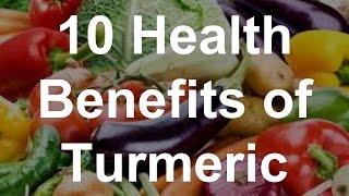 Health Benefits Turmeric