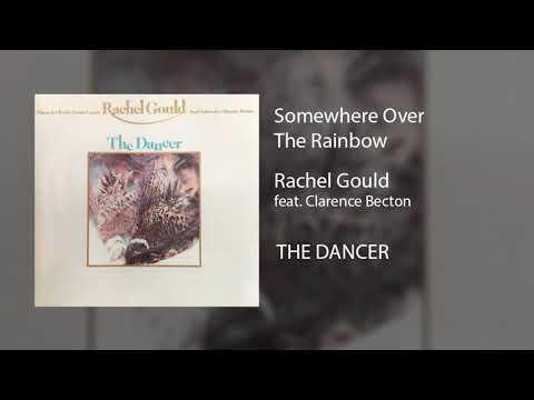 Somewhere Over The Rainbow with Rachel Gould