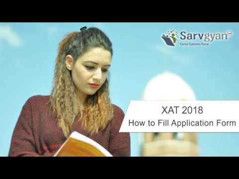 Learn How to fill XAT 2018 Application Form | Step by Step Guide