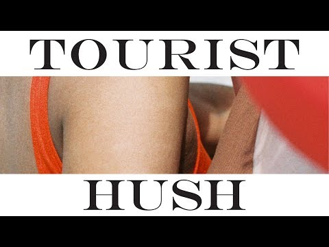 Tourist - Hush (Official Audio)