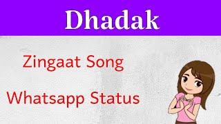 Zingaat Whatsapp Status - Dhadak    Janhvi & Ishaan    Ajay - Atul