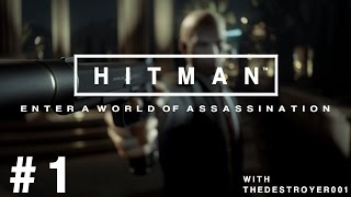 HITMAN (2016) Part 1 - Prologue Mission | ICA Facility