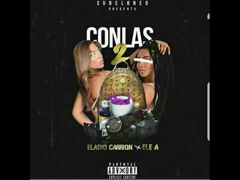 Eladio Carrion Ft Ele A El Dominio - Con Las Dos