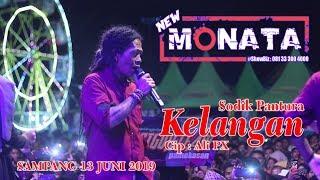 NEW MONATA - KELANGAN - SODIK PANTURA - JALUR JAGAD AUDIO