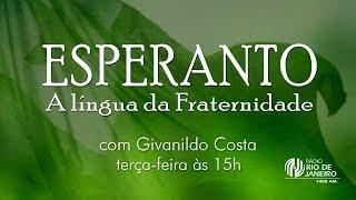 Esperanto – A Língua da Fraternidade – Rádio Rio de Janeiro