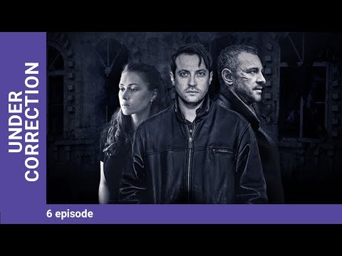 Under Correction. Episode 6. Russian TV Series. StarMedia. Adventure Detective. English Subtitles