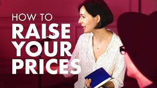 How Do I Raise Prices Without Losing Clients?