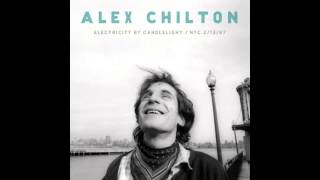 Alex Chilton - Raining In My Heart (Official)
