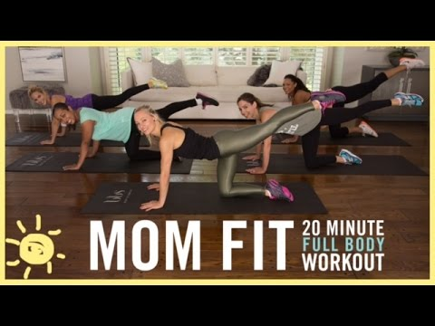 MOM FIT | 20 Min Full Body Workout