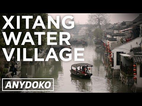Beautiful Xitang Water Village Near Shanghai!