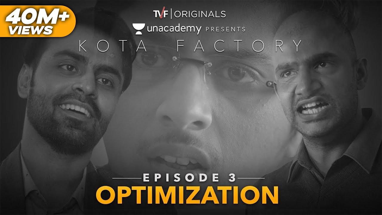Download Kota Factory - EP 03 -  Optimization