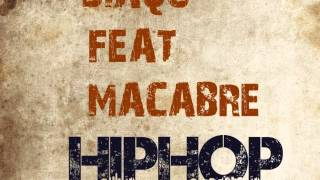 Diaqo & Macabre - HİPHOP  2013 Track
