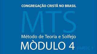 4º Modulo do Método de Teoria e Solfejo - MTS (Parte 1)
